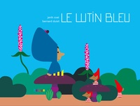 Janik Coat et Bernard Duisit - Le lutin bleu.
