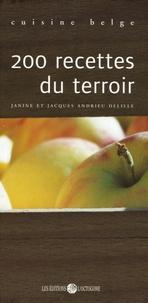 Janine Andrieu-Delille - 200 Recettes du terroir.
