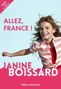 Janine Boissard - Allez, France !.