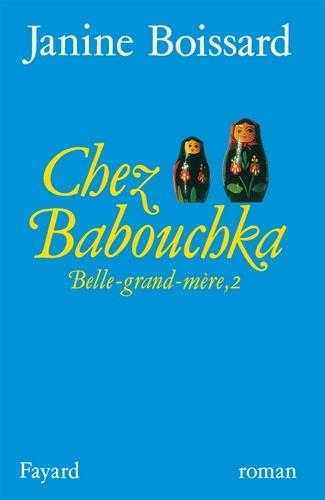 Chez Babouchka, Belle-grand-mère