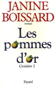 Janine Boissard - Croisière - Les pommes d'or.