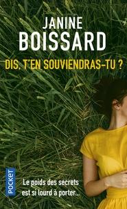 Janine Boissard - Dis, t'en souviendras-tu ?.