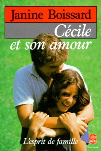 Janine Boissard - L'Esprit de famille Tome 6 : Cécile et son amour.