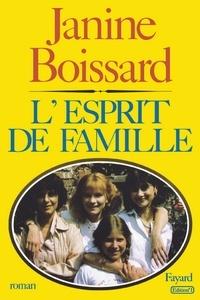 Janine Boissard - L'Esprit de famille.