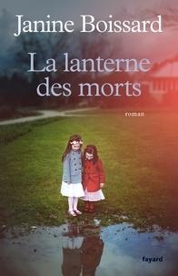 Janine Boissard - La lanterne des morts.