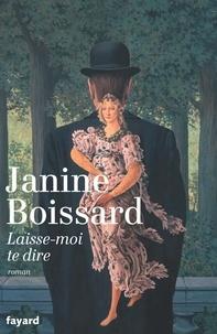 Janine Boissard - Laisse moi te dire.
