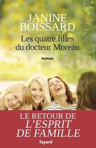 Janine Boissard - Les quatre filles du docteur Moreau.