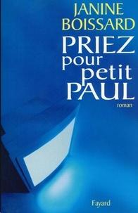 Janine Boissard - Priez pour petit Paul.