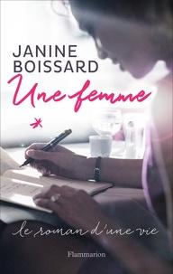Janine Boissard - Une femme.