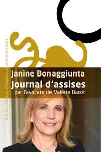 Janine Bonaggiunta - Journal d'assises.