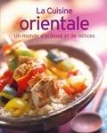 Janine Bourlois - La Cuisine orientale - Un monde d'arômes et de délices.
