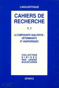 Janine Bouscaren et Alain Deschamps - La composante qualitative : déterminants et anaphoriques.
