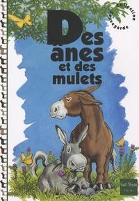 Janine Carette - Des ânes et des mulets.