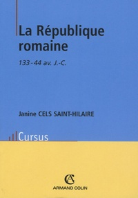 La République romaine- 133-44 av. J.C. - Janine Cels Saint-Hilaire pdf epub
