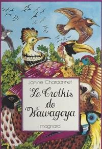 Janine Chardonnet et  Mérel - Le Trolkis de Wawagoya.