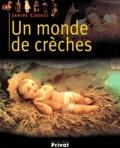 Janine Couget - Un monde de crèches.