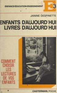 Janine Despinette et Bernard Planque - Enfants d'aujourd'hui, livres d'aujourd'hui.