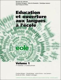 Janine Dufour et Claudine Balsiger - Education et ouverture aux langues à l'école volume 1, 1e enfantine, 2e année primaire - Livre du maître + fiches.