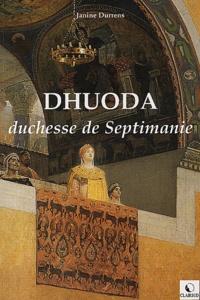 Janine Durrens - Dhuoda - Duchesse de Septimanie.