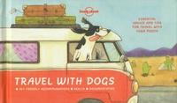 Janine Eberle et Jess Golden - Travel with Dogs - Pet-friendly Accomodations - Health - Documentation.