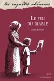 Janine Elkouby - Le feu du diable.