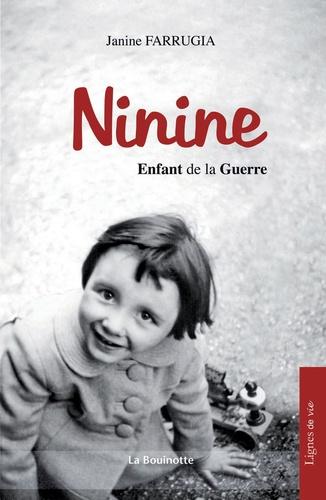 Janine Farrugia - Ninine, enfant de le guerre.