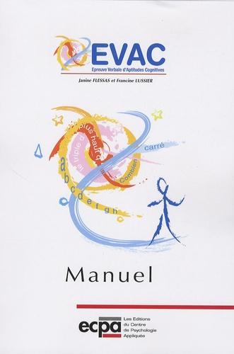 Janine Flessas et Francine Lussier - EVAC Epreuve verbale d'aptitudes cognitives - Matériel complet comprenant 25 cahiers de passation, les planches et le manuel.