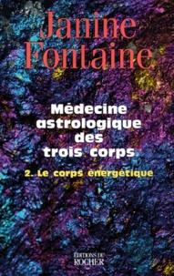 Deedr.fr Médecine astrologique des trois corps - Tome 2, Le corps énergétique Image