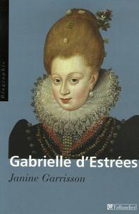 Janine Garrisson - Gabrielle d'Estrées - Aux marches du palais.