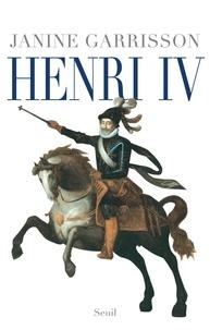 Janine Garrisson - Henri IV.