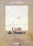Janine Garrisson - L'Édit de Nantes - [13 avril 1598.