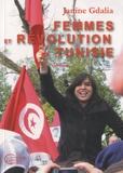Janine Gdalia - Femmes et révolution en Tunisie - Entretiens.