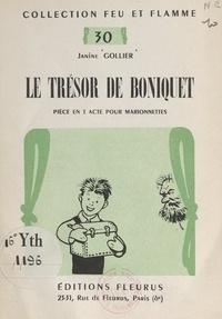 Janine Gollier et Louis Simon - Le trésor de Boniquet - Pièce en un acte pour marionnettes.