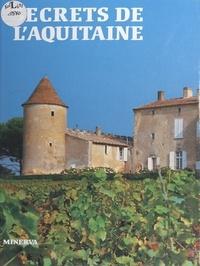 Janine Graveline - Secrets de l'Aquitaine.