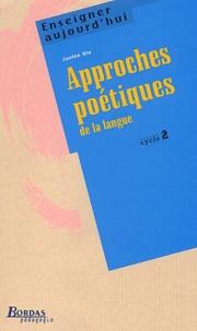 Janine Hiu - Approche poétique de la langue Cycle 2.