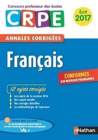 Janine Hiu - E-PUB PEDAGOGIE  : Ebook - Annales CRPE 2017 : Français.