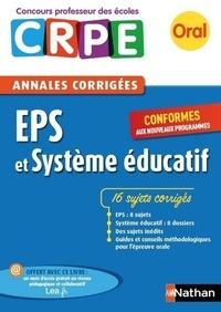 Janine Hiu et Sébastien Mounié - E-PUB PEDAGOGIE  : Ebook - Annales CRPE : EPS et Système éducatif.