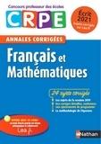Janine Hiu et Daniel Motteau - Français et mathématiques - Annales corrigées écrit CRPE.
