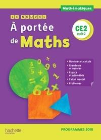 Janine Lucas et Jean-Claude Lucas - Mathématiques CE2 cycle 2 Le nouvel A portée de maths.
