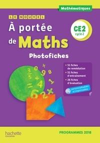 Janine Lucas et Jean-Claude Lucas - Mathématiques CE2 cycle 2 Le Nouvel A portée de maths - Photofiches. 1 Cédérom