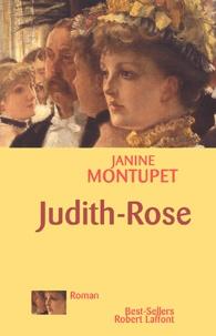 Janine Montupet - La dentellière d'Alençon Tome 2 : Judith-Rose.