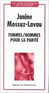Janine Mossuz-Lavau - Femmes-hommes, pour la parité.