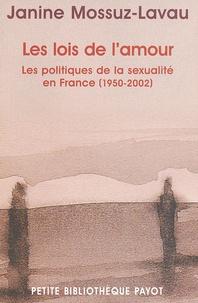 Galabria.be Les lois de l'amour. Les politiques de la sexualité en France (1950-2002) Image
