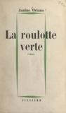 Janine Oriano - La roulotte verte.