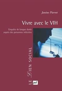 Janine Pierret - Vivre avec le VIH - Enquête de longue durée auprès des personnes infectées.