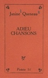 Janine Queneau et  Miro - Adieu chansons.