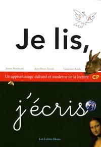 Janine Reichstadt et Jean-Pierre Terrail - Je lis, j'écris CP - Un apprentissage culturel et moderne de la lecture.