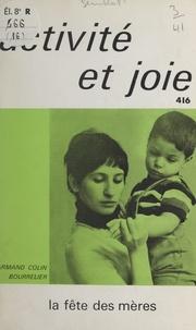 Janine Semblat - La fête des mères.
