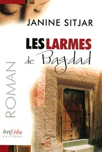 Janine Sitjar - Les larmes de Bagdad.