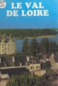 Janine Soisson et Pierre Soisson - Le Val de Loire.